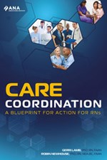 Care Coordination: A Blueprint for Action for RNs